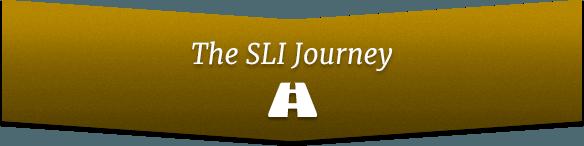 The SLI Journey